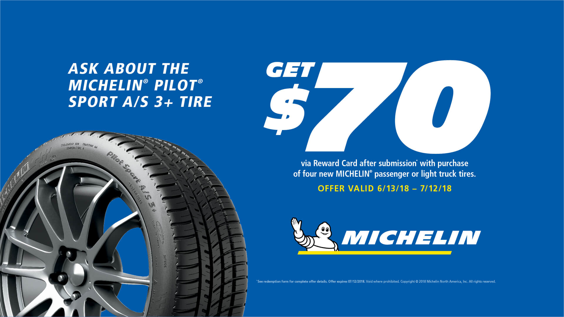 Get 70 Reward Card With Purchase Of 4 New Eligible Michelin Tires